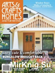 Arts & Crafts Homes (Summer 2016)