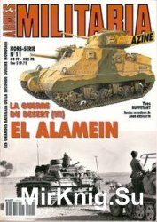 La Guerre Du Desert (III) El Alamein (Armes Militaria Magazine Hors-Serie 1 ...