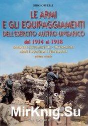 Le Armi E Gli Equipaggiamenti Dell'Esercito Austro-Ungarico dal 1914 al 191 ...