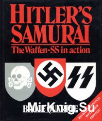 Hitler's Samurai: The Waffen-SS in Action