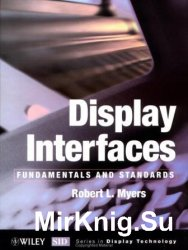 Display Interfaces. Fundamentals and Standards