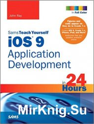 iOS 9 Application Development in 24 Hours