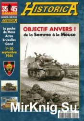 Objectif Anvers! (39/45 Magazine Hors Serie Historica №62)