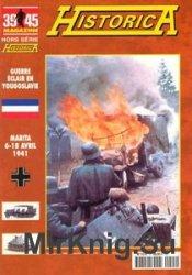 Guerre Eclair en Yougoslavie (39/45 Magazine Hors Serie Historica №57)