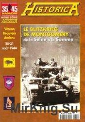 Le Blitzkrieg de Montgomery (39/45 Magazine Hors Serie Historica №61)