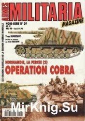 Normandie La Percee (2) Operation Cobra (Armes Militaria Magazine Hors-Seri ...