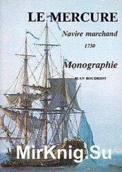 Le Mercure 1730. Navire Marchand