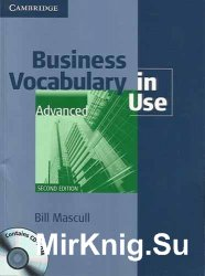 Business Vocabulary in Use (Advanced) 2-nd edition/Лексика для бизнес англи ...