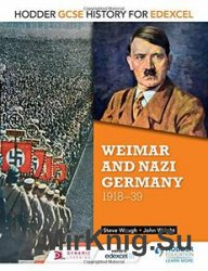 Weimar & Nazi Germany 1918-39 (Gcse History for Edexcel)