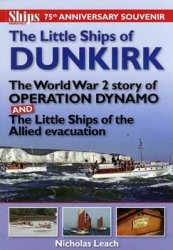 The Little Ships of Dunkirk (Ships Monthly 75th Anniversary Souvenir)