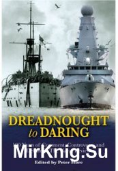 From Dreadnought to Daring: 100 Years of Comment, Controversy and Debate in the Naval Review