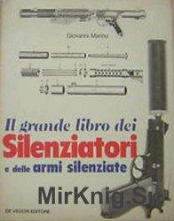 Il Grande Libro dei Silenziatori e delli Armi Silenziate
