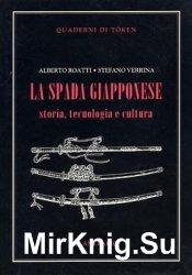 La Spada Giapponese. Storia, Tecnologia e Cultura