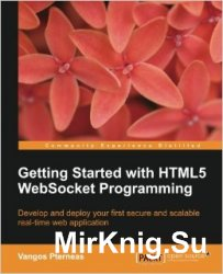 Getting Started with HTML5 WebSocket Programming