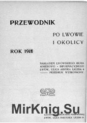 Przewodnik po Lwowie i okolicy. Rok 1911