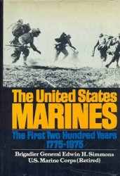 The United States Marines: The First Two Hundred Years 1775-1975