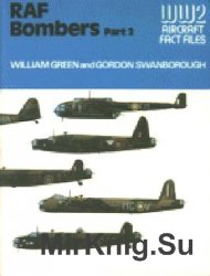 RAF Bombers. Part 2 (WW2 Aircraft Fact Files)