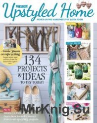 Upstyled Home: Money-Saving Makeovers for Every Room - 2016