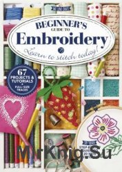 Beginners Guide to Embroidery: Learn to Stitch Today