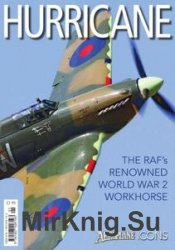 Hurricane: The RAF's Renowned World War 2 Workhorse (Aeroplane Icons)