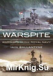 Warspite: Warships of the Royal Navy