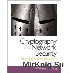 Cryptography and Network Security: Principles and Practice, Sixth Edition