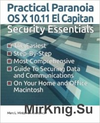 Practical Paranoia: OS X 10.11 Security Essentials