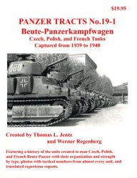 Panzer Tracts 19-01: Beute-Panzerkampfwagen