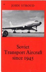 Soviet Transport Aircraft since 1945