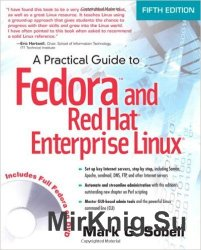 Practical Guide to Fedora and Red Hat Enterprise Linux, 5th Edition