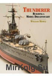 Thunderer: Building a Model Dreadnought