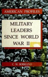 Military Leaders Since World War II
