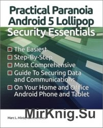 Practical Paranoia: Android 5 Security Essentials