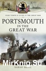 Your Towns and Cities in the Great War - Portsmouth in the Great War