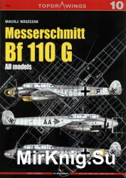 Messerschmitt Bf 110 G: All Models (Kagero Topdrawings 10)