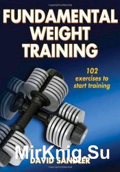 Fundamental Weight Training