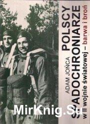 Polscy Spadochroniarze w II Wojnie Swiatowej: Barwa i Bron. Cz.1