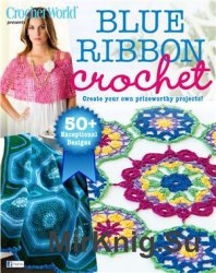 Crochet World 2015 Spring presents: Blue Ribbon