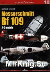 Messerschmitt Bf 109: A-D Models (Kagero Topdrawings 12)