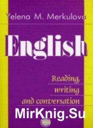 Английский язык. Чтение, письменная и устная практика