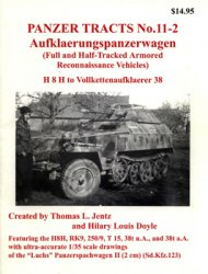 Aufklaerungspanzerwagen: Full and Half-Track Armored Reconnaissance Vehicles (Panzer Tracts 11-02)