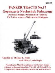 Gepanzerte Nachschub Fahrzeuge (Panzer Tracts No.17)