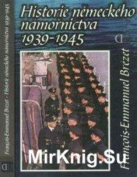 Historie Nemeckeho Namornictva 1939-1945
