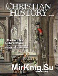Christian History Magazine - Issue118: The People's Reformation