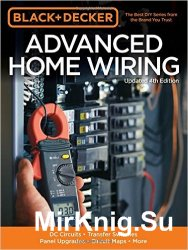 Black & Decker Advanced Home Wiring, 4th Edition