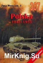 Polska 1945-1955 (Wydawnictwo Militaria 307)