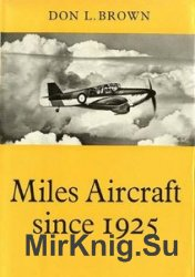 Miles Aircraft Since 1925