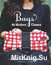 Bags The Modern Classics: Clutches, Hobos, Satchels & More