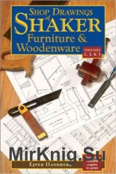 Shop Drawings of Shaker Furniture & Woodenware (Vol. 1, 2 & 3)