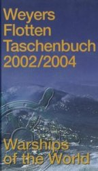 Weyers Flottentaschenbuch / Warships of the World 2002/2004